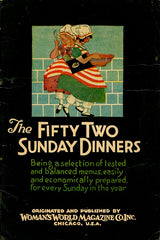 The Fifty-two Sunday Dinners.  Chicago: Woman's World Magazine Co., Inc., 1927.