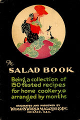 The Salad Book.  Chicago: Woman's World Magazine Co., Inc. [1929].