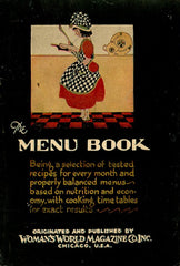The Menu Book.  Woman's World Magazine Series.  [1929].