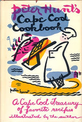 Cape Cod Cookbook.  By Peter Hunt.  [1954].