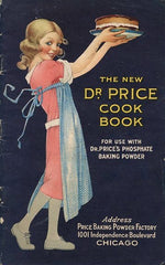 (Baking Powder) The New Dr. Price Cook Book. [1921].