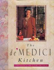 The de' Medici Kitchen. By Lorenza de' Medici.  [1992].