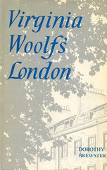 Virginia Woolf's London.  By D. Brewster.  [1960].