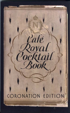 (Cocktails) Cafe Royal Cocktail Book. Compiled by W. J. Tarling. [2008].