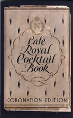 Café Royal Cocktail Book. Coronation Edition. Compiled by W. J. Tarling. Illust. by Frederick Carter.  2008.  Facsimile of 1937 edition with a Foreword by Jared Brown, EUVS (Exposition Universelle des Vins et Spiritueux).