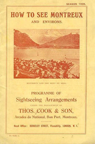 (Switzerland) {Guidebook} How to See Montreux. Thos. Cook. [1928].