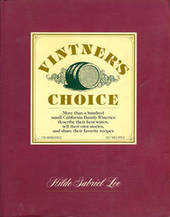 Vintner's Choice. By Hilde Gabriel Lee. [1986].