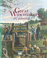(Signed) Great Winemakers of California. By Robt. Benson. [1977].