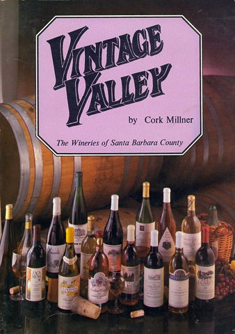 Vintage Valley.  By Cork Millner. [1983].