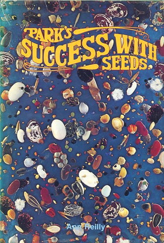 Park's Success with Seeds. By Ann Reilly.  [1978].
