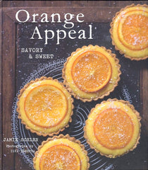 Orange Appeal, Savory & Sweet.  By Jamie Schler.  [2017].