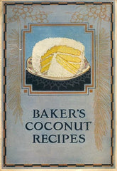 Baker's Coconut Recipes. [1923].