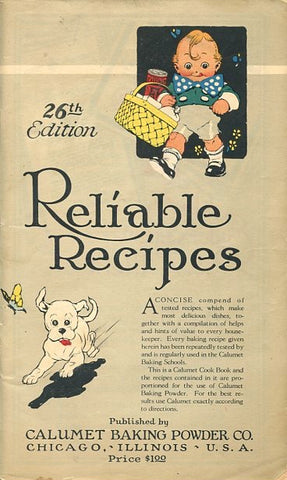 Calumet Baking Powder's Reliable Recipes. [1922].