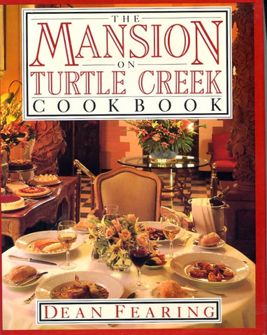 (Signed) The Mansion at Turtle Creek. By Dean Fearing. [1987].