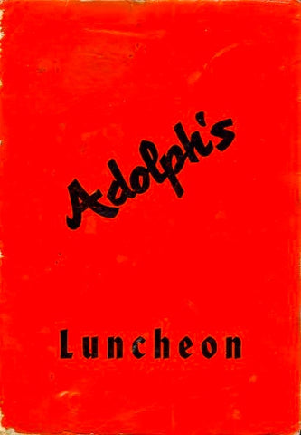 (Menu) Adolph's. Luncheon Menu. Santa Cruz, CA: N.d., (ca. early 1960's).
