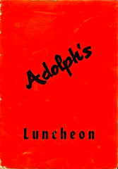 Adolph's. Luncheon Menu. Santa Cruz, CA: N.d., (ca. early 1960's).