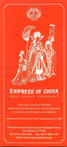 (Brochure) Empress of China.  Roof Garden Restaurant. San Francisco: N.d., (ca. 2010).