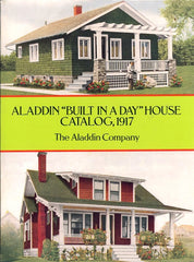 "Aladdin ""Built in a Day"" House Catalog, 1917. [1995]."