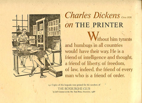(Fine Press) Charles Dickens on The Printer. Mt. Tam Press. [Dec., 1988].