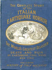 Italian Earthquake Horror. By J. Martin Miller. [1909].