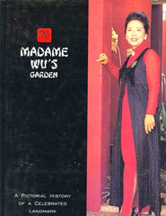 Madame Wu's Garden. inscribed