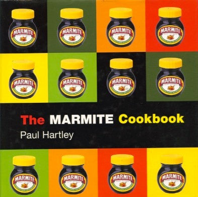The Marmite Cookbook.  By Paul Hartley.  [2003].