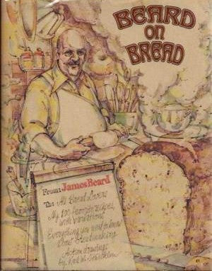 (Inscribed!)  Beard on Bread.  By James Beard.  [1976].