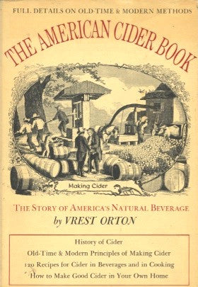The American Cider Book.  By Vrest Orton.  [1973].