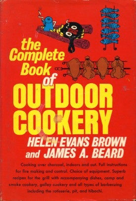(James Beard)  The Complete Book of Outdoor Cookery.  By Helen Evans Brown & James A. Beard.  [1955].