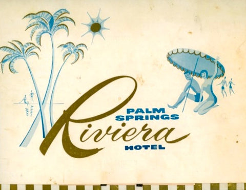 (Palm Springs)  {Menu}  Riviera Hotel.  [1965].