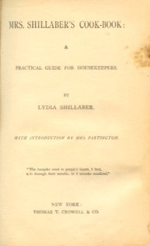 Mrs. Shillaber's Cook-Book.  By Lydia Shillaber.  [1887].