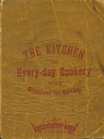 (Carving)  The Kitchen, or every-day cookery.  [1885].
