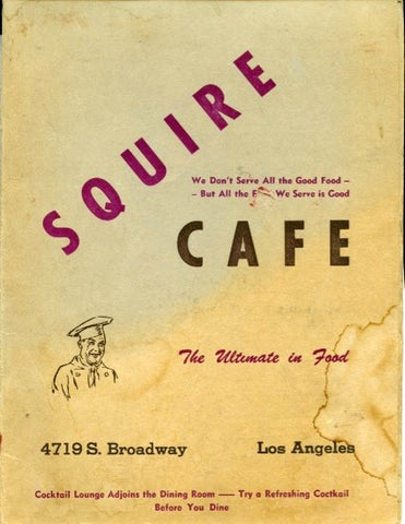(Menu)  {Los Angeles}  Squire Cafe.  [Thursday, August 2, 1945].