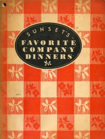 Sunset's Favorite Company Dinners.  [1937].