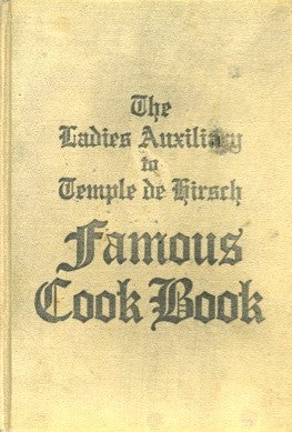 Famous Cook Book.  By The Ladies' Auxiliary to Temple de Hirsch.  [1916].