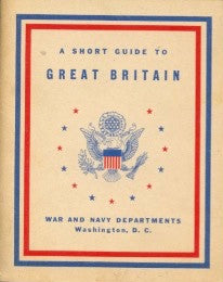 (WWII)  A Short Guide to Great Britain.  [1942].