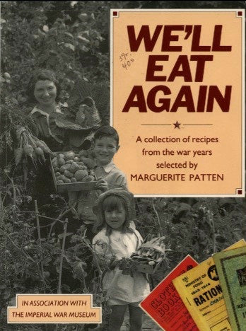 (WWII)  We'll Eat Again.  Edited by Marguerite Patten.  [1993].