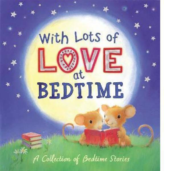 With Lots of Love at Bedtime