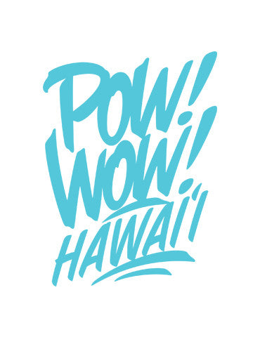 2017 POW! WOW! Hawaii Vinyl Cut Stickers