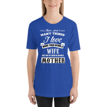 Load image into Gallery viewer, Vibe Luck I Love Being A Wife And Mother Short-Sleeve Women's T-Shirt