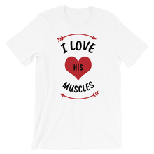 Load image into Gallery viewer, Vibe Luck I Love His Muscles Couples Matching Short-Sleeve Women's T-Shirt