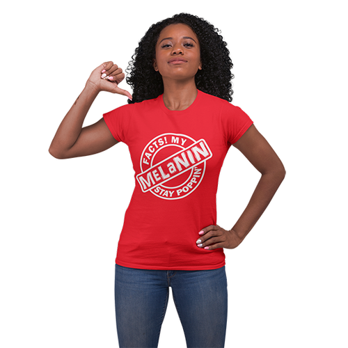 Vibe Luck Facts My Melanin Stay Poppin Short-Sleeve Unisex T-Shirt