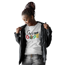 Load image into Gallery viewer, Vibe Luck She's Too Dope Ladies' Short Sleeve Fitted T-shirt