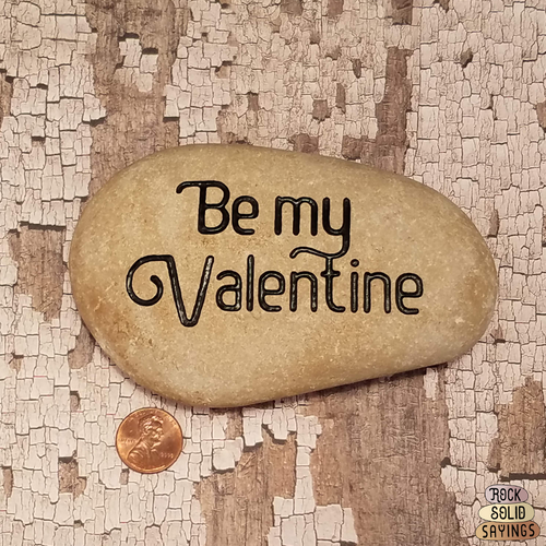 Be my Valentine - Deeply Engraved Natural Stone