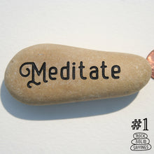 Load image into Gallery viewer, Meditate - Deeply Engraved Word Stone