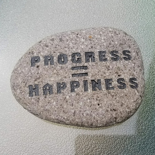 Progress Equals Happiness - Deeply Engraved Natural Stone