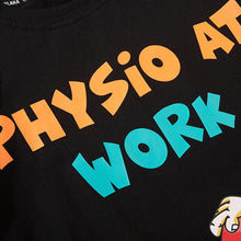 "Load image into Gallery viewer, ""PHYSIO AT WORK"" GRAFFITI PRINTED T-SHIRT"