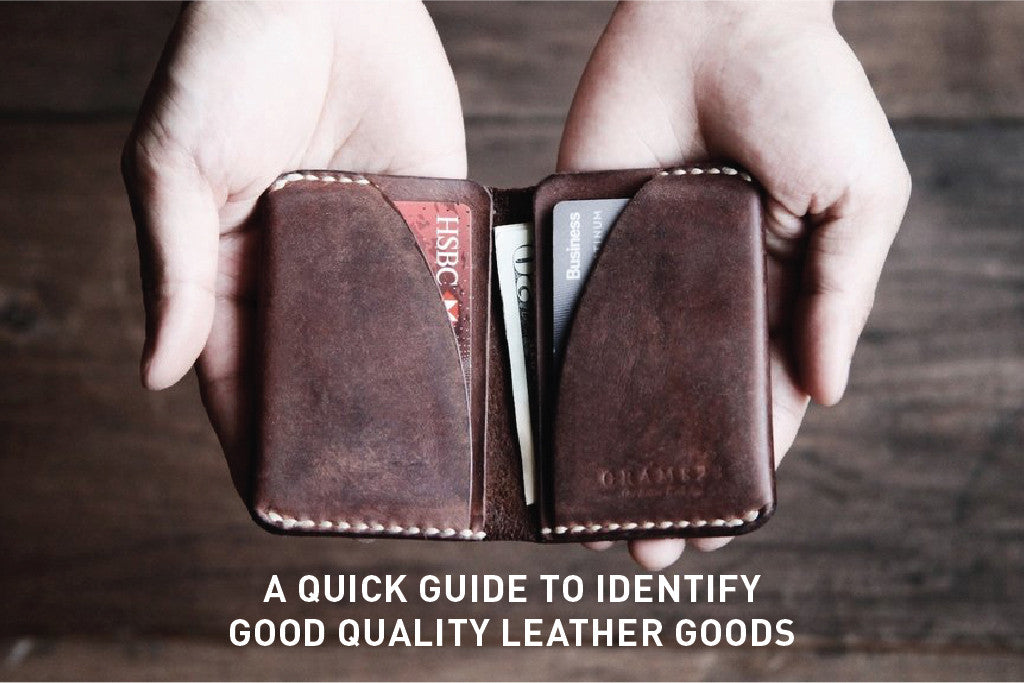A Quick Guide to Identify good quality leather goods (7 steps)