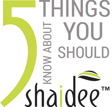 5 Things You Should Know About Shaidee
