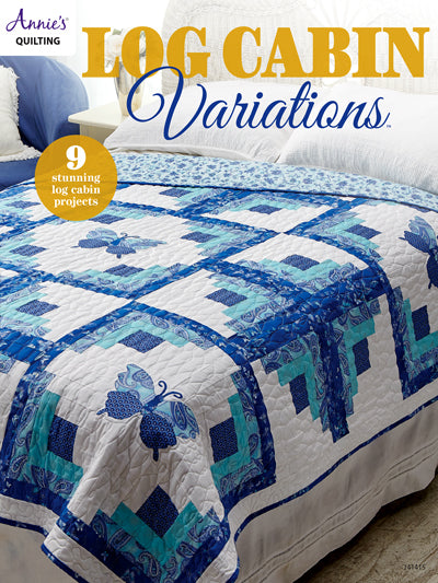 Annie's Quilting: Log Cabin Variations Softcover Book